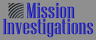Mission Investigations
